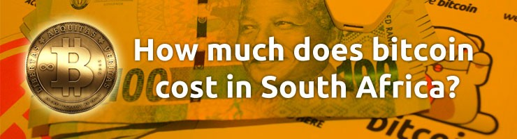how much does bitcoin cost in South Africa